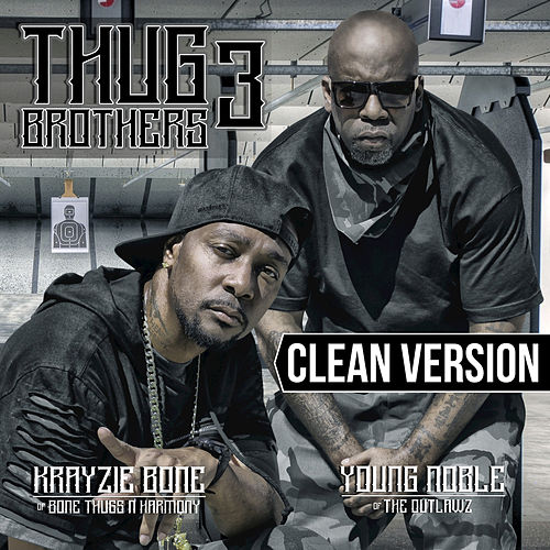 Thug Brothers 3 by Bone Thugs-N-Harmony & Outlawz