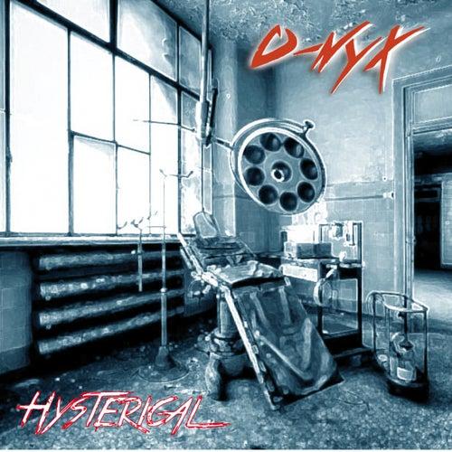 Hysterical de O-nyx