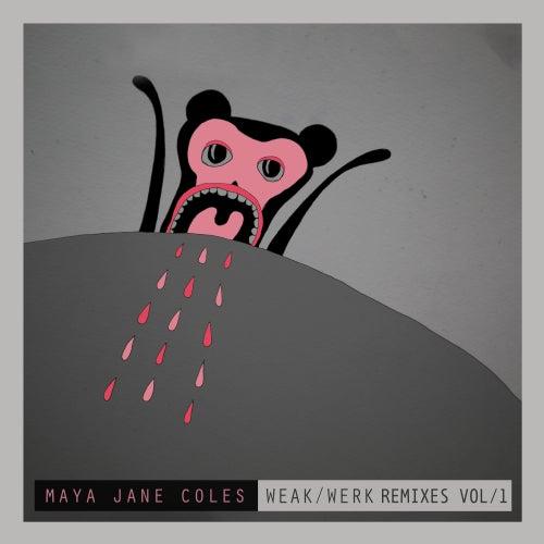 Weak (Remixes / Vol.1) de Maya Jane Coles