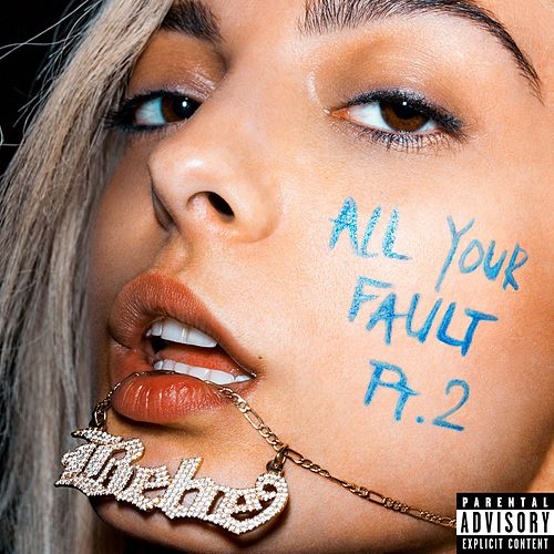 All Your Fault: Pt. 2 de Bebe Rexha
