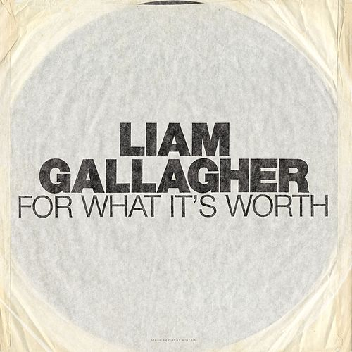 For What It's Worth de Liam Gallagher