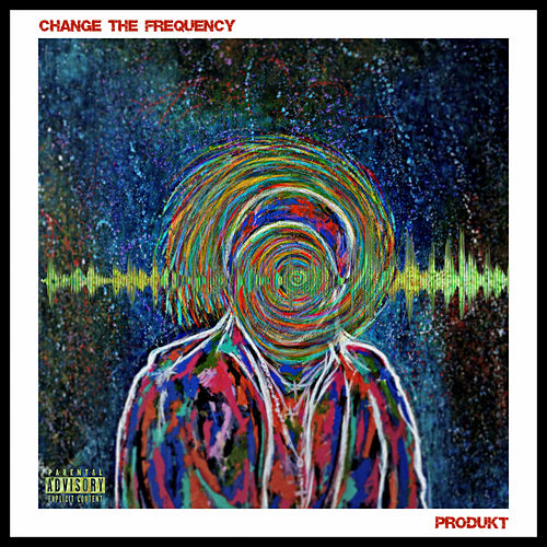 Change The Frequency by Produkt