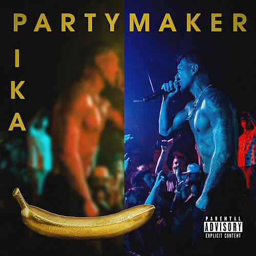 Partymaker de Пика