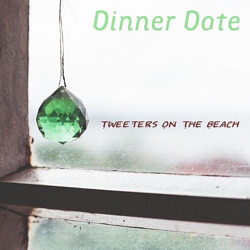Dinner Date by Tweeters On The Beach