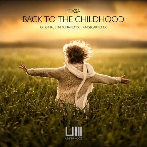 Back To The Childhood de Mixsa