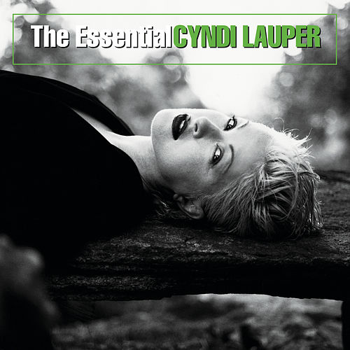 The Essential Cyndi Lauper by Cyndi Lauper