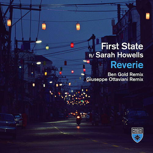 Reverie (Extended Remixes) von First State