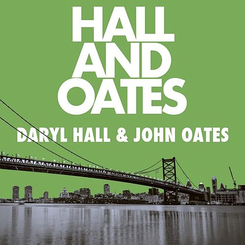 Hall and Oates de Daryl Hall & John Oates