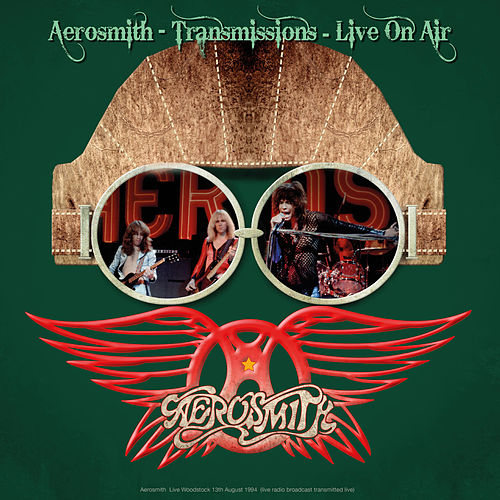 Transmissions: Live On Air by Aerosmith