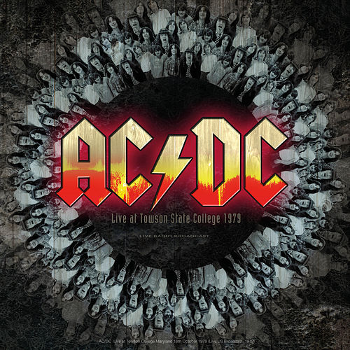 Live At Towson State College 1979 Live Radio Broadcast by AC/DC