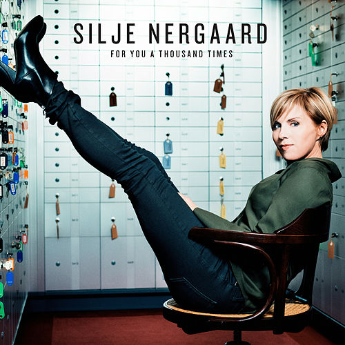 For You a Thousand Times de Silje Nergaard