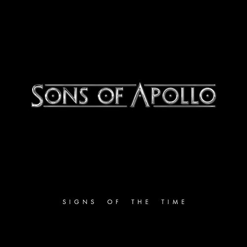Signs of the Time by Sons Of Apollo
