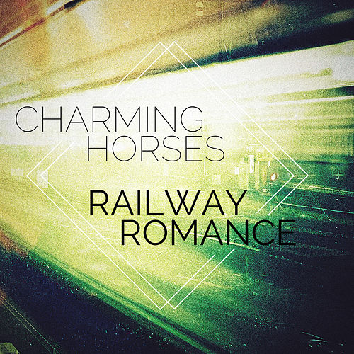 Railway Romance von Charming Horses