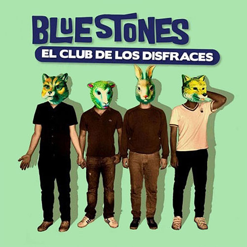 El Club de los Disfraces by The Blue Stones