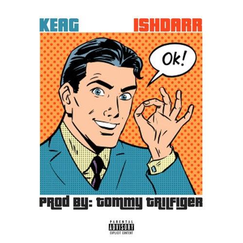Ok! (feat. IshDARR) by Keag
