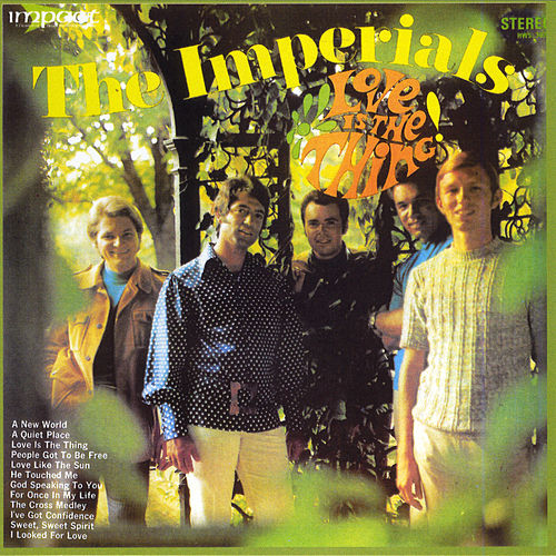 Love Is the Thing by The Imperials