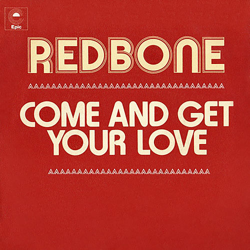 Come and Get Your Love (Single Edit) di Redbone