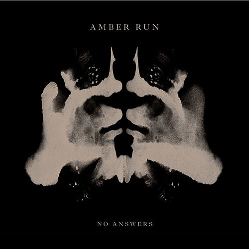 No Answers (acoustic) by Amber Run