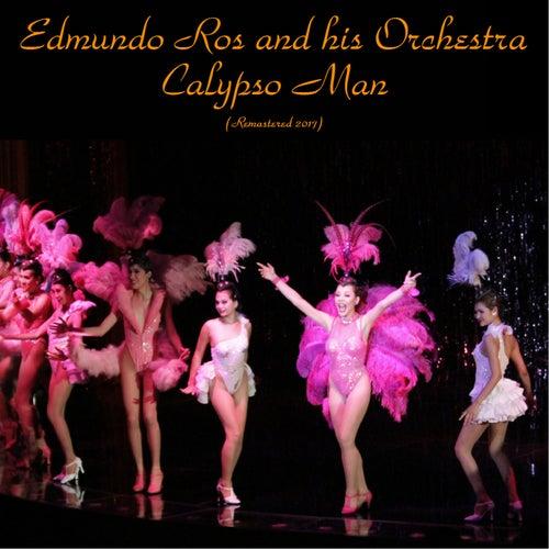 Calypso Man (Remastered 2017) by Edmundo Ros