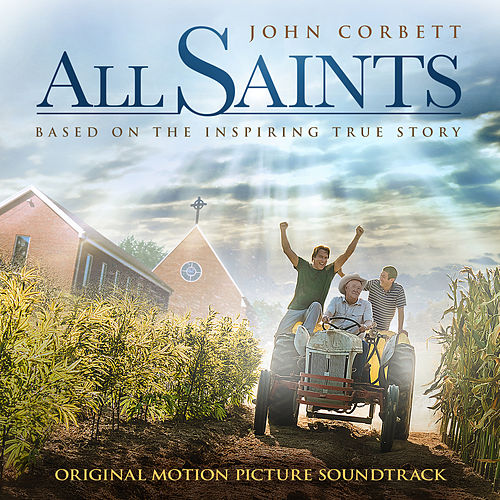 All Saints Original Motion Picture Soundtrack de Original Motion Picture Soundtrack