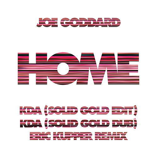 Home Remixes von Joe Goddard