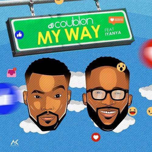 My Way (feat. Iyanya) by DJ Coublon