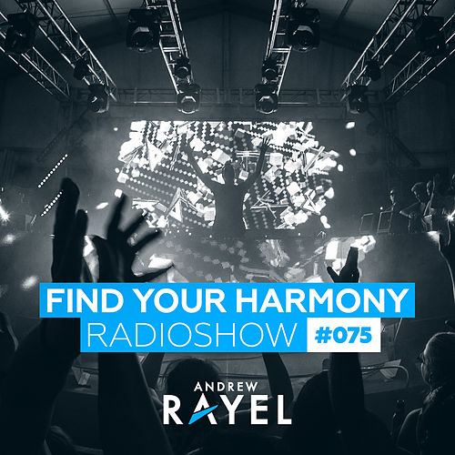 Find Your Harmony Radioshow #075 von Various Artists
