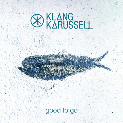 Good To Go von Klangkarussell