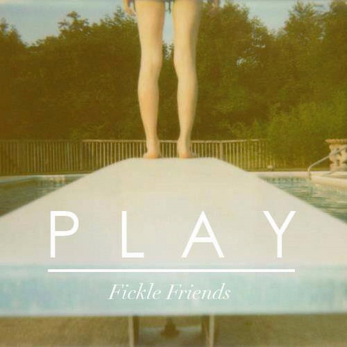 Play by Fickle Friends