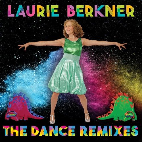 Laurie Berkner: The Dance Remixes de The Laurie Berkner Band
