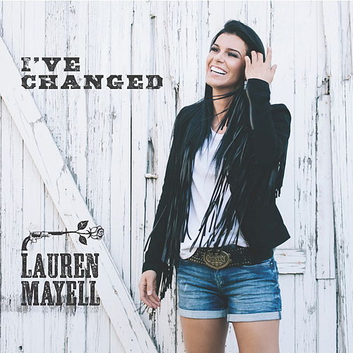 I've Changed by Lauren Mayell