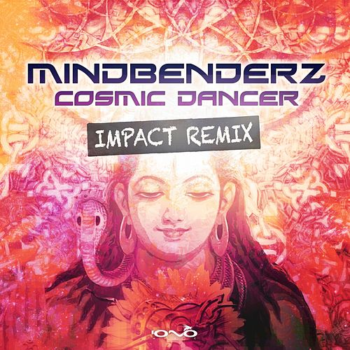 Cosmic Dancer de Mindbenderz