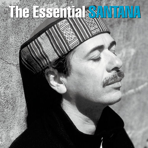 The Essential Santana by Santana