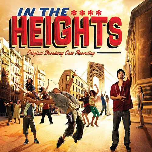 In The Heights (Original Broadway Cast Recording) by Lin-Manuel Miranda