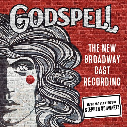 Godspell (The New Broadway Cast Recording) by Various Artists