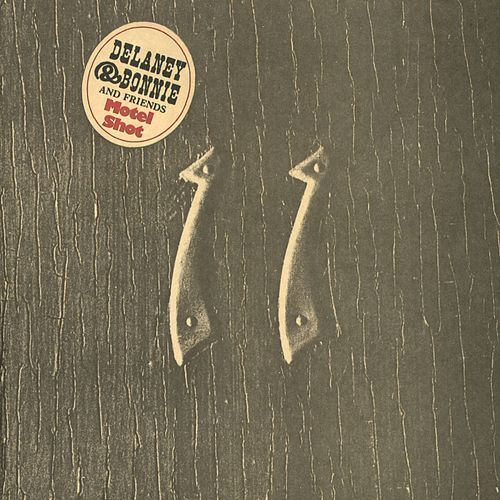 Motel Shot by Delaney & Bonnie