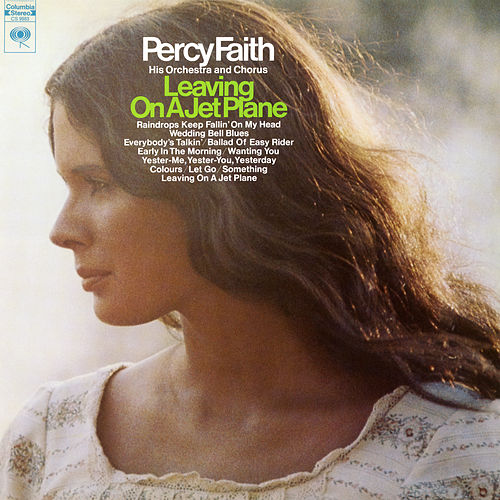 Leaving On A Jet Plane by Percy Faith & His Orchestra & Chorus