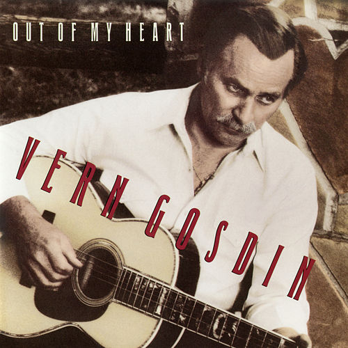 Out of My Heart de Vern Gosdin