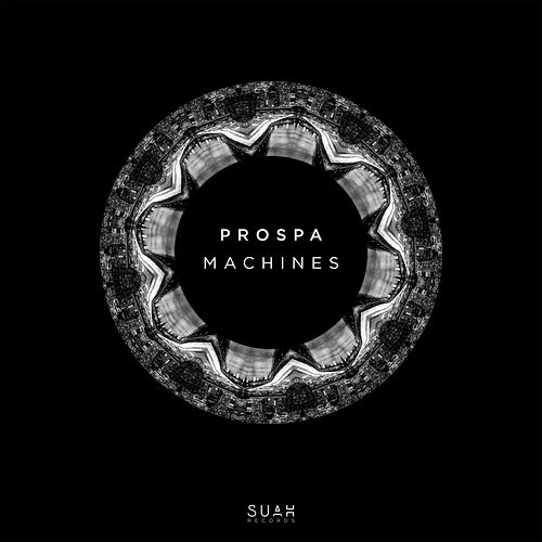 Machines - Single by Prospa