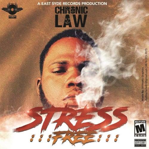 Stress Free - Single de Chronic Law