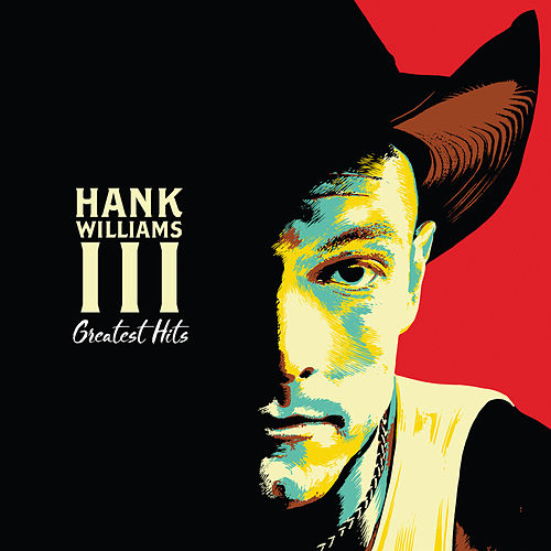 Greatest Hits de Hank Williams III
