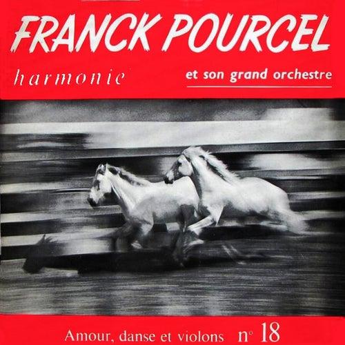 Harmonie-Amour, Danse Et Violons N 18 von Franck Pourcel