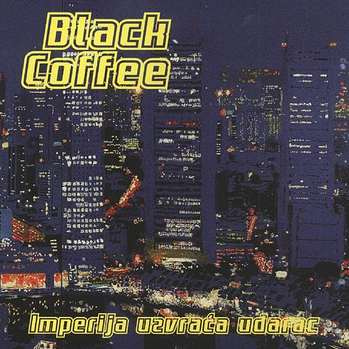 Imperija Uzvrača Udarac von Black Coffee