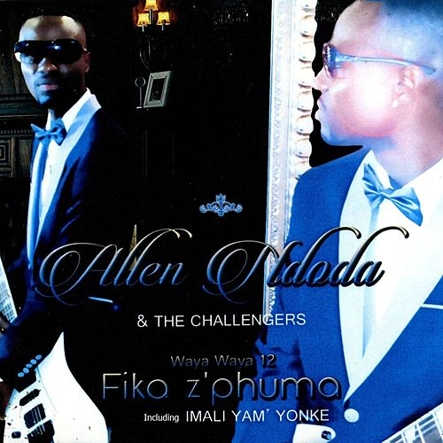 Wayawaya 12, Fika z'phuma by The Challengers