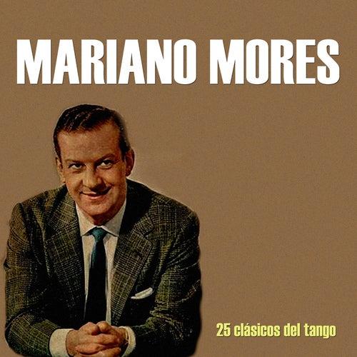 25 Clásicos del Tango de Mariano Mores