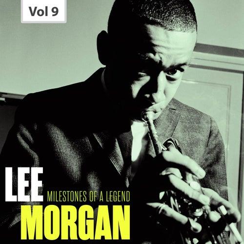 Milestones of a Legend - Lee Morgan, Vol. 9 by Lee Morgan