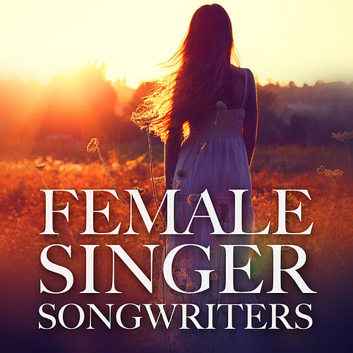 Female Singer Songwriters von Various Artists