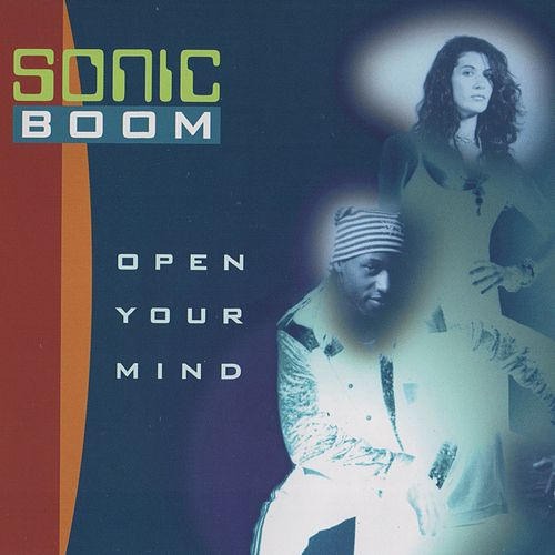 Open Your Mind de Sonic Boom