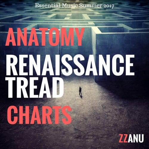 Anatomy Renaissance Tread Charts (Essential Music Summer 2017) von ZZanu