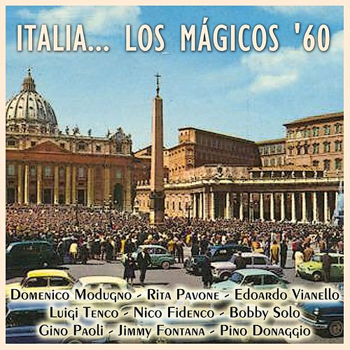 Italia... Los Mágicos '60 von Various Artists